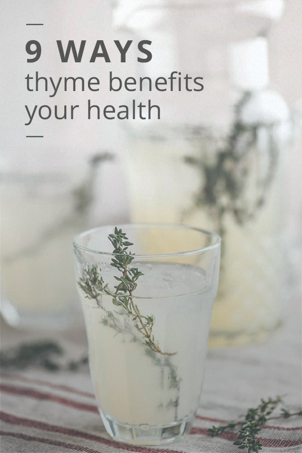 9 Health Benefits of Thyme