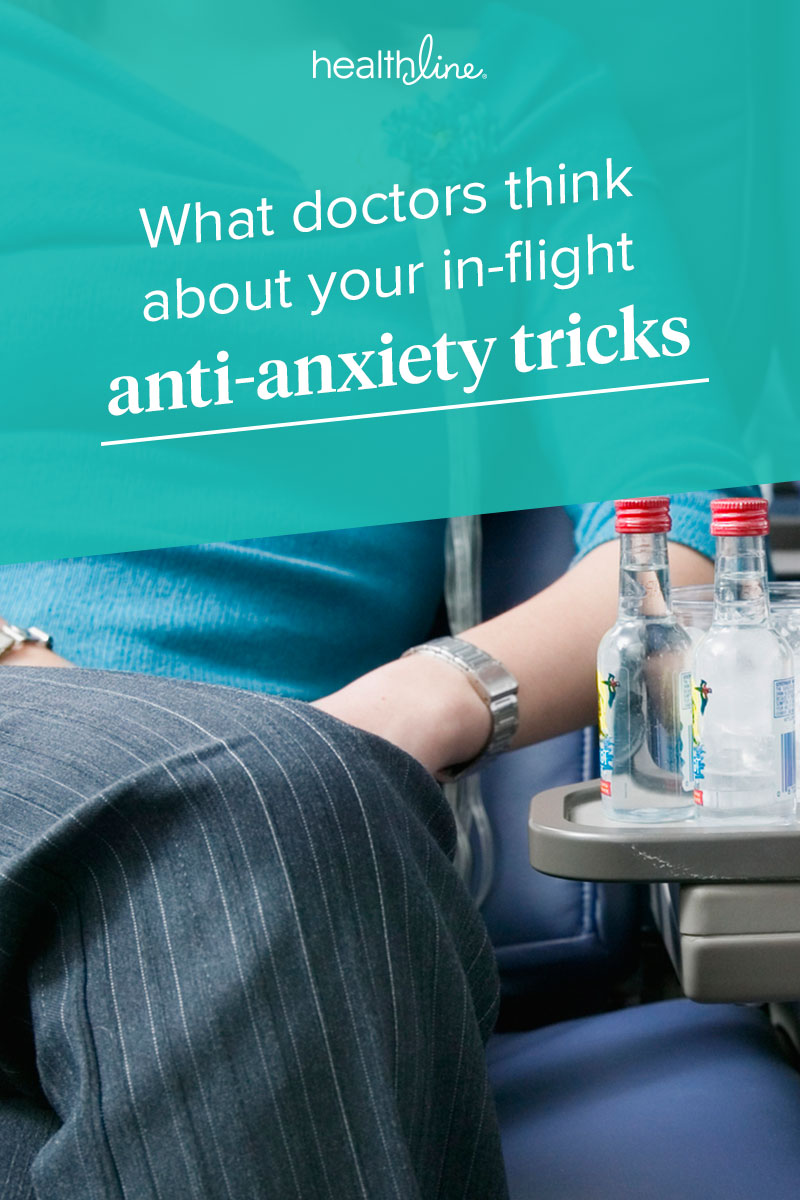 What Doctors Really Think About Your In-Flight Anti-Anxiety