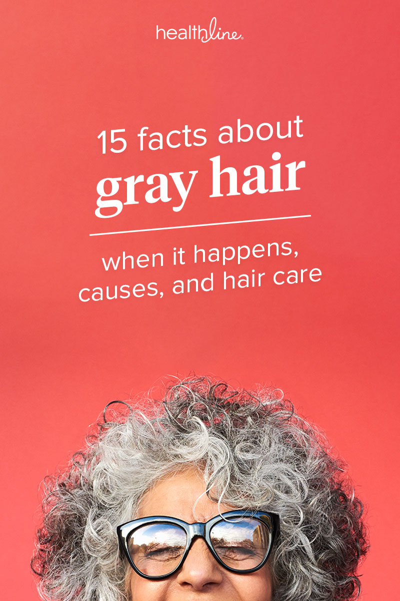 Going Gray: 15 Facts About Why, How, Genetics, and Hair Care