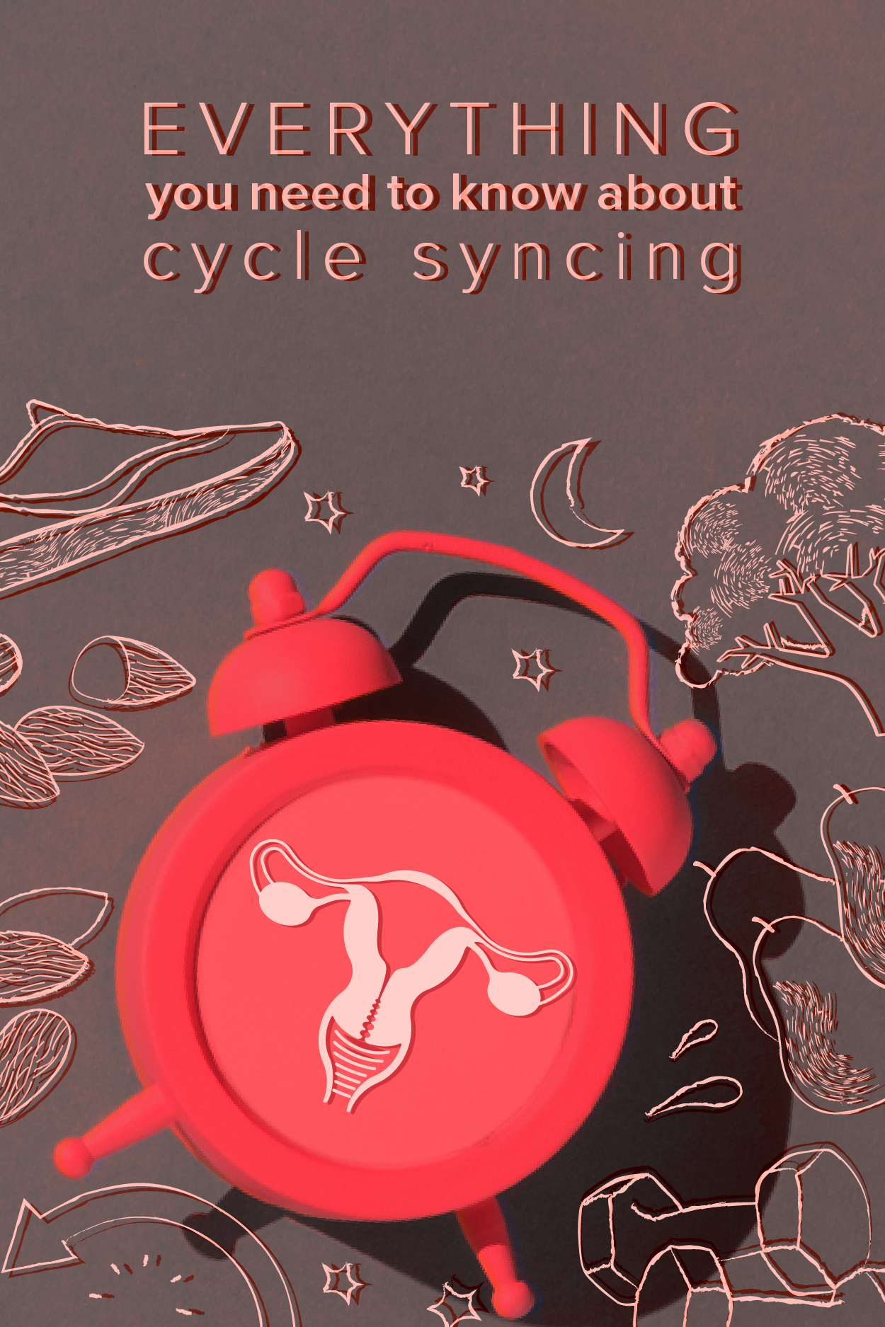Cycle Syncing: Hormone Balancing, Exercises, Food, and More
