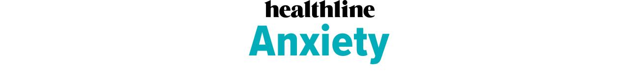Healthline Anxiety