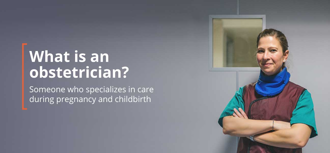 What Is An Obstetrician