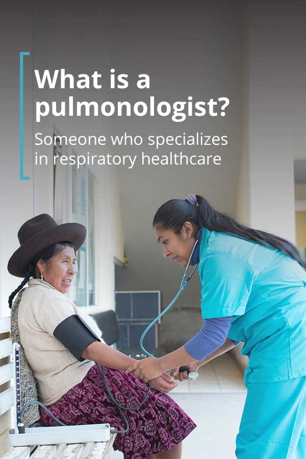 What Is a Pulmonologist?
