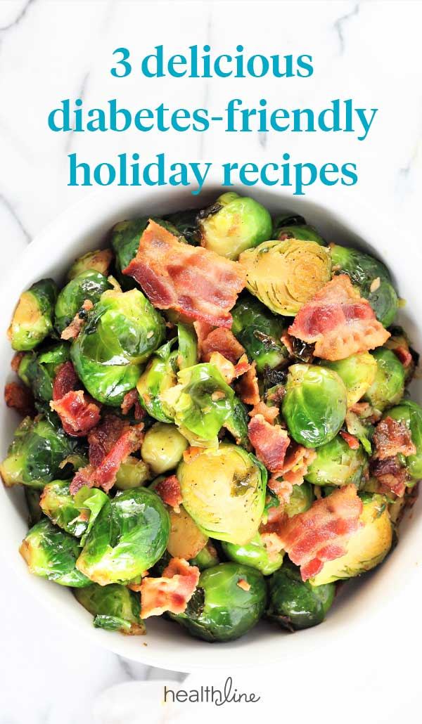 Try These 3 Diabetes Friendly Holiday Recipes