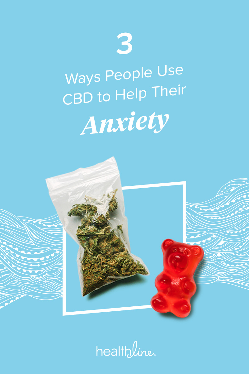 From Vaping to Gummies: 3 Ways to Use CBD for Anxiety