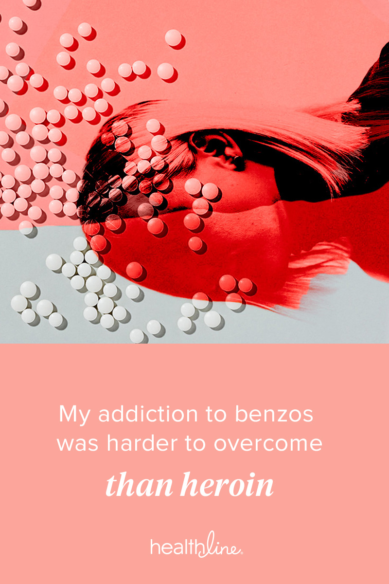My Addiction to Benzos Was Harder to Overcome Than Heroin