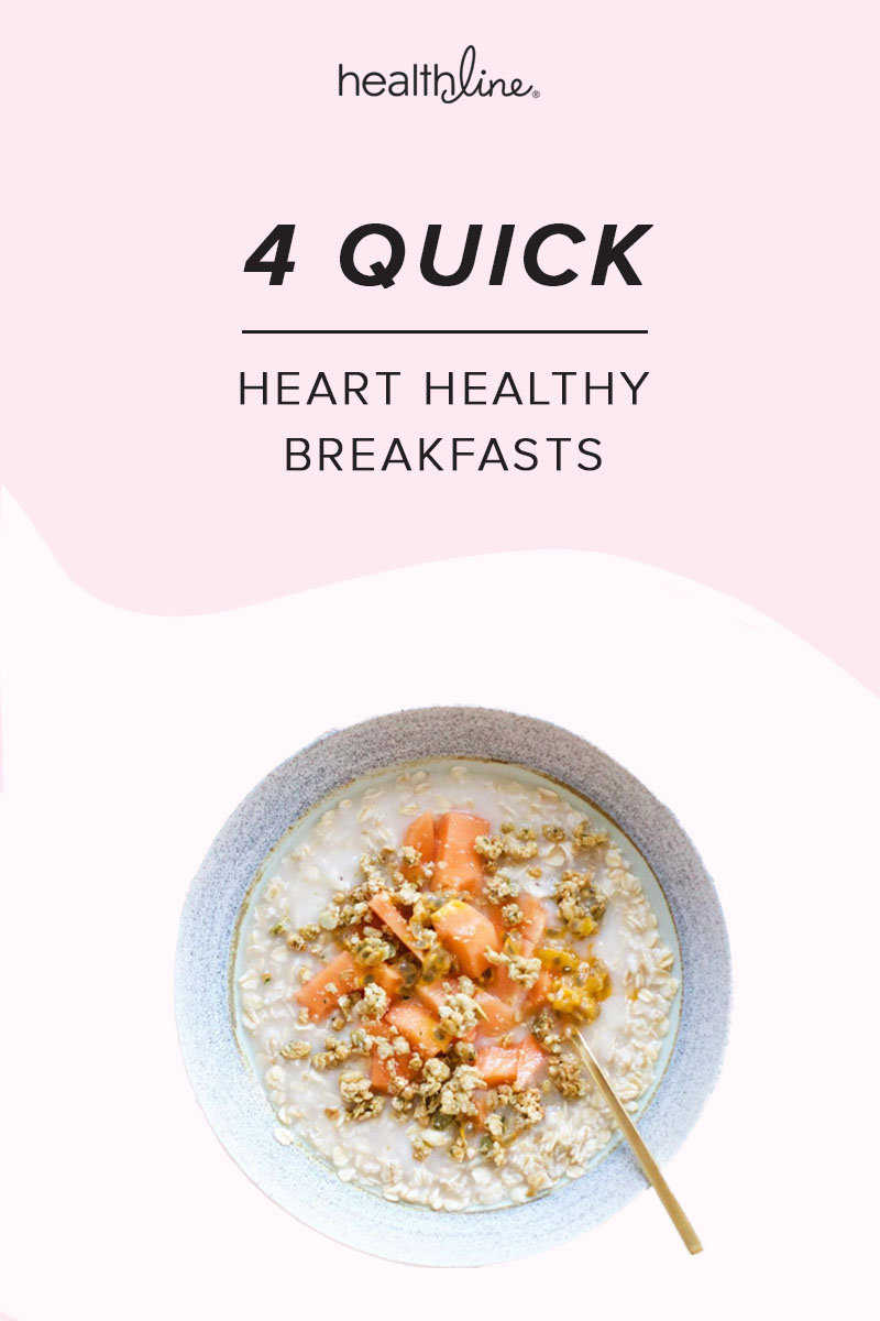 4 Quick Heart Healthy Breakfast Recipes