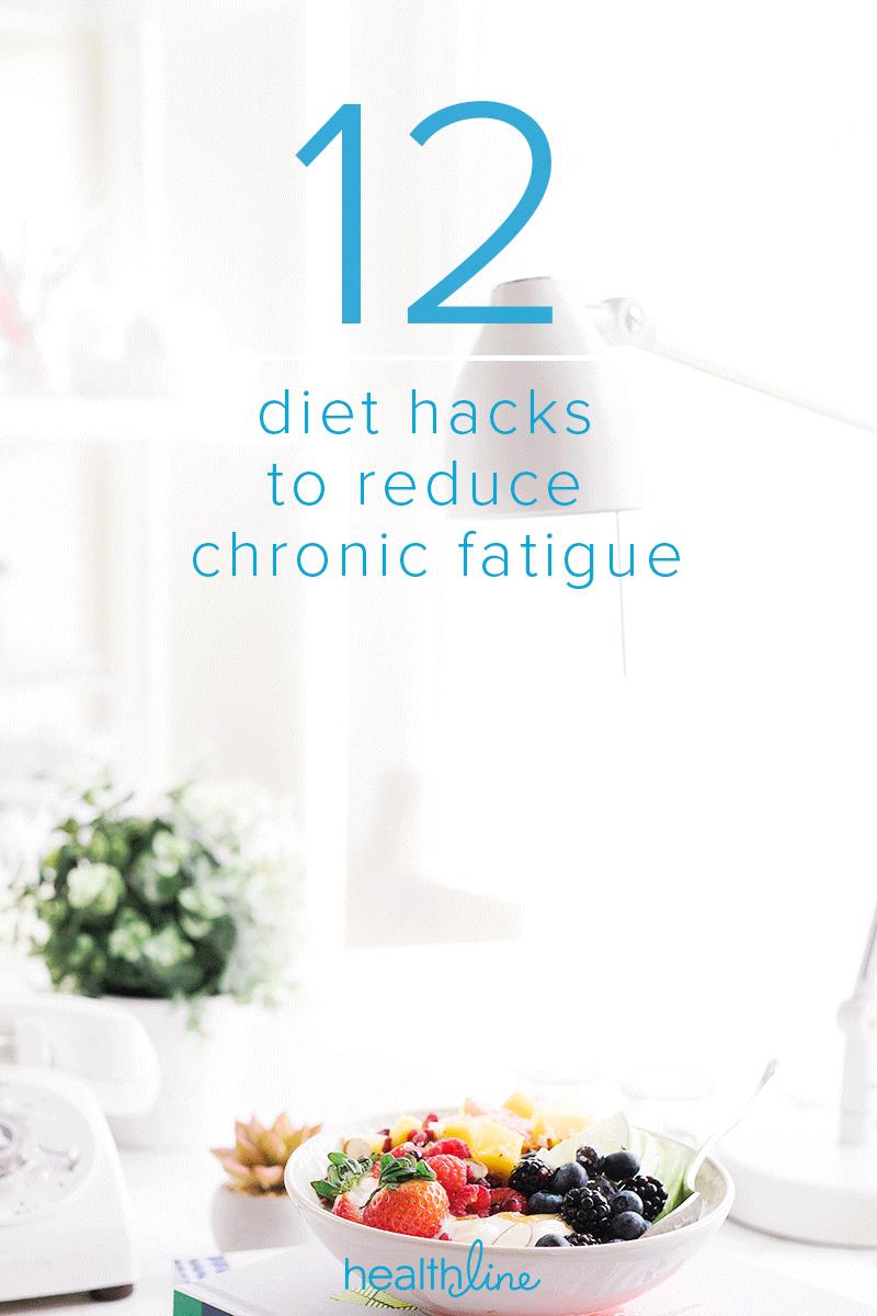 Chronic Fatigue Diet: 12 Hacks