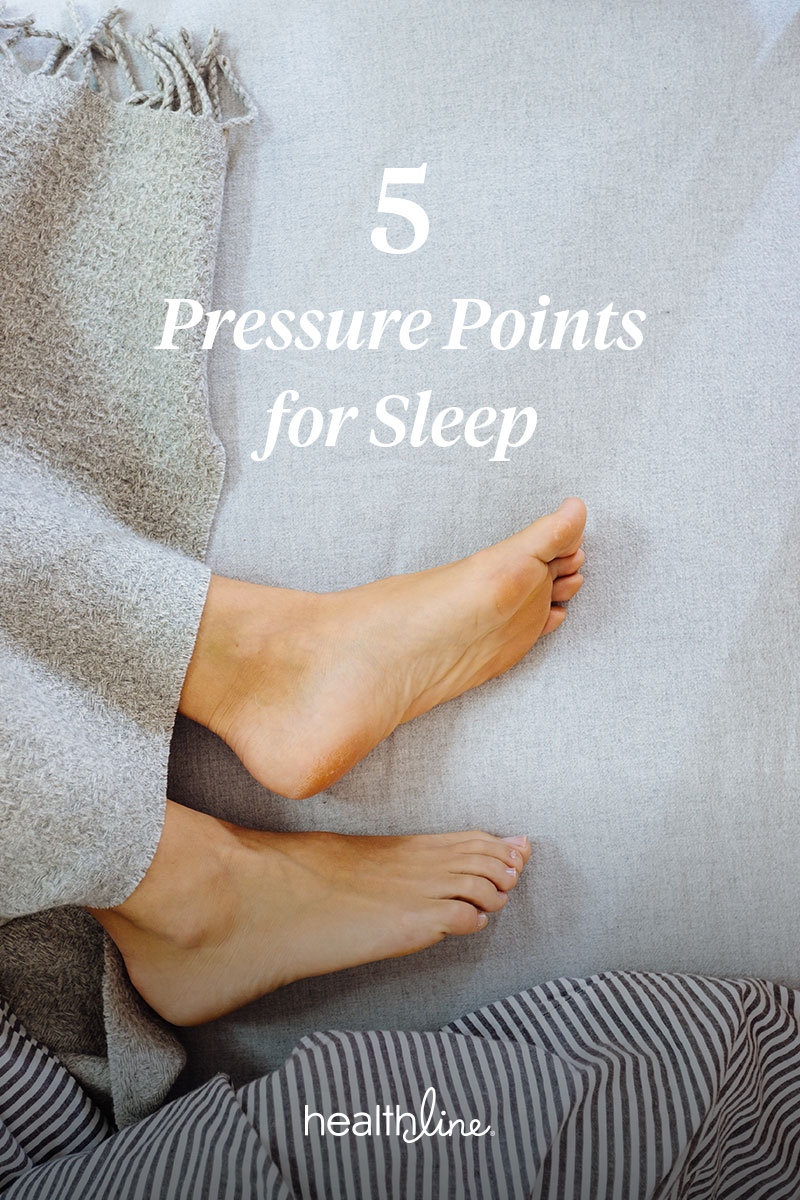 Pressure Points For Sleep 5 Pressure Points To Try For Insomnia
