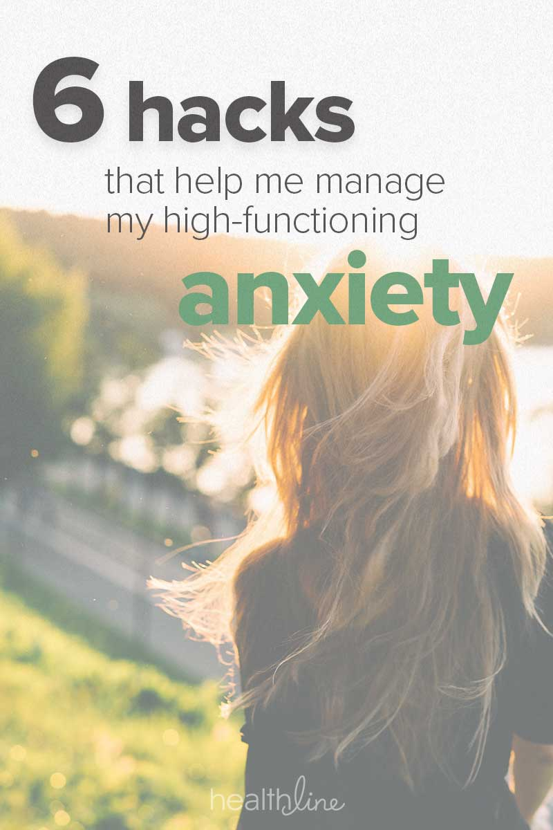 Can T Do My Job Because Of Anxiety 6 ways to cope with high-functioning anxiety