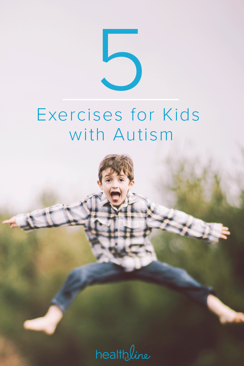 Kids with Autism: 5 Important Exercises