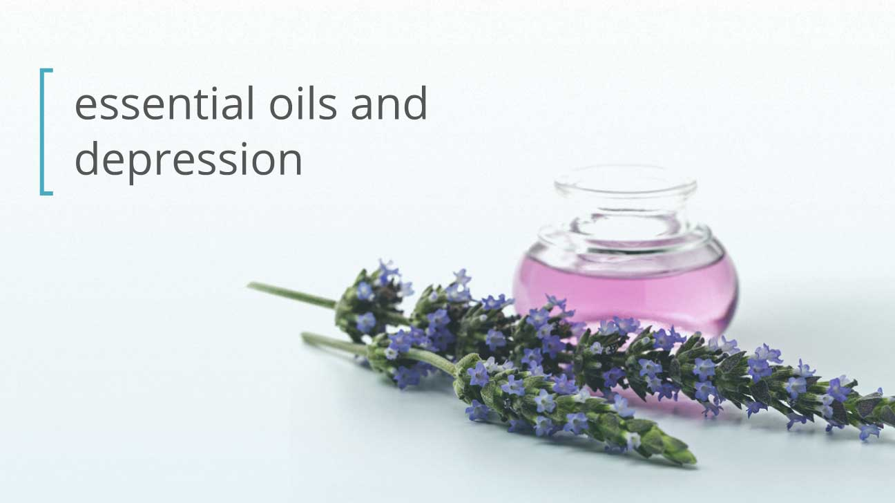 Essential Oils For Depression What Works