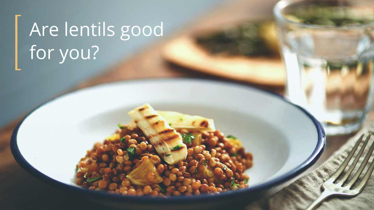 Are lentils good for you