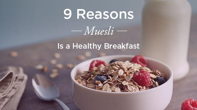 Muesli benefits for a healthy diet benefits of muesli ccuart Images