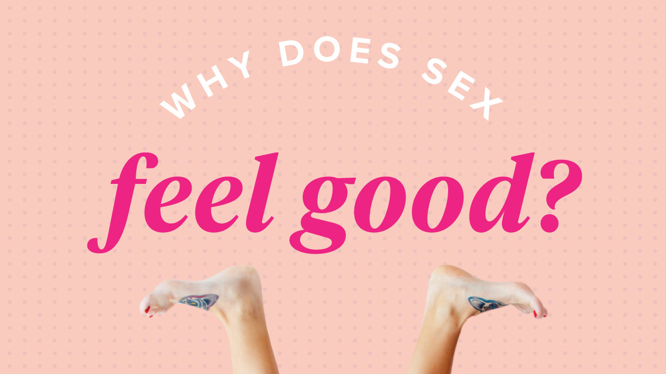 Why is it good to have sex
