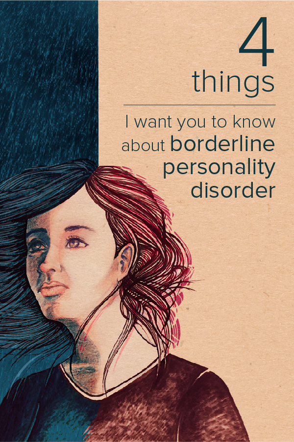 Borderline Personality Disorder: What I Wish You Knew