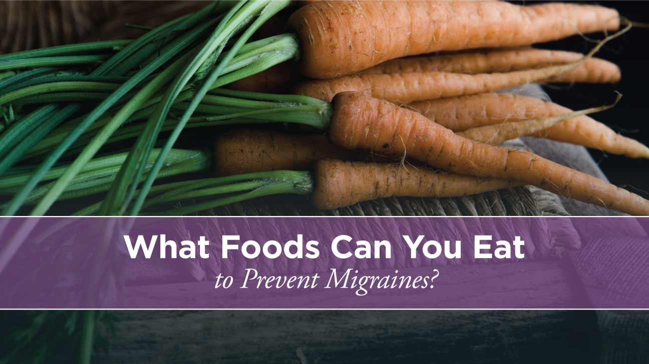 Foods To Eat To Help Migraines