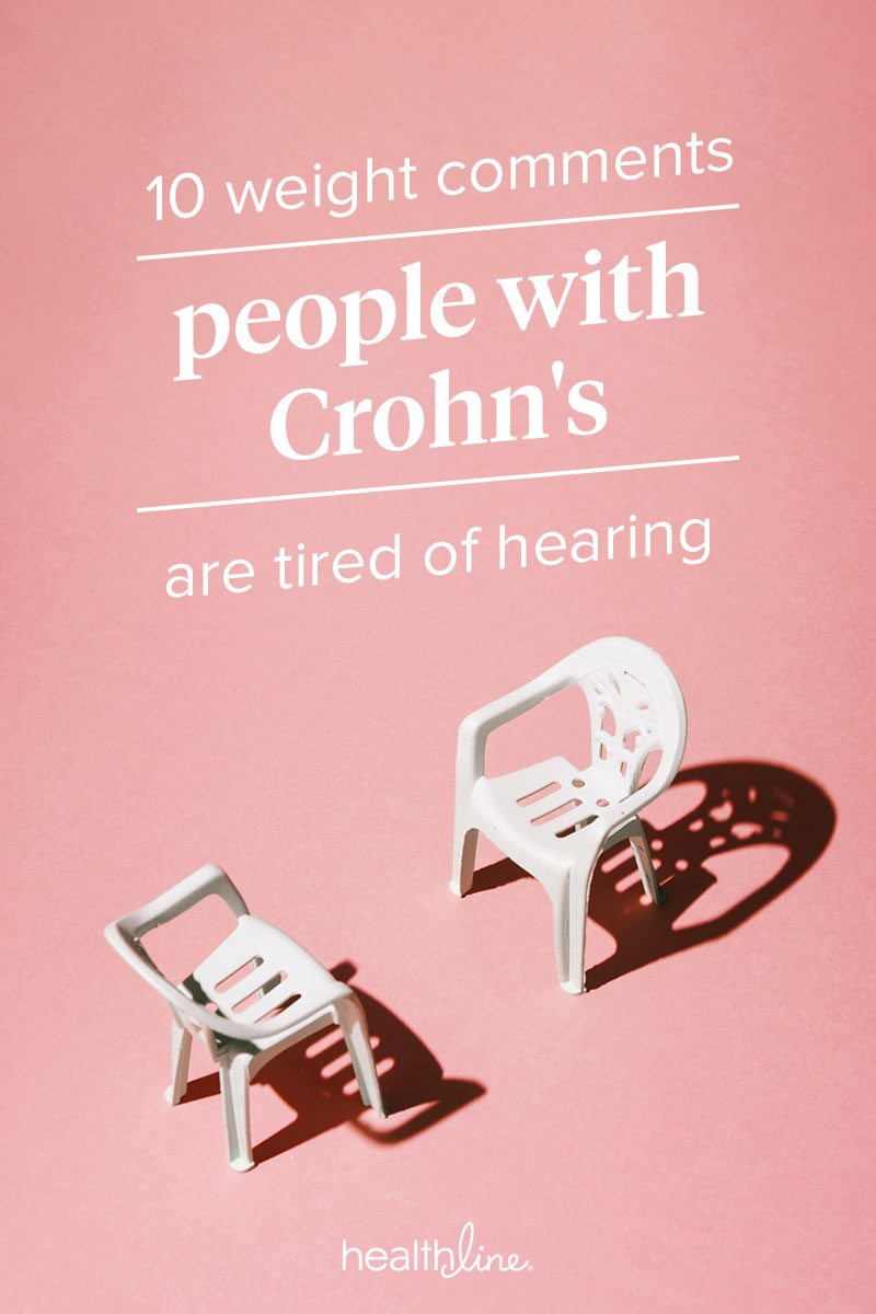 Things People with Crohn's Are Tired of Hearing About Their