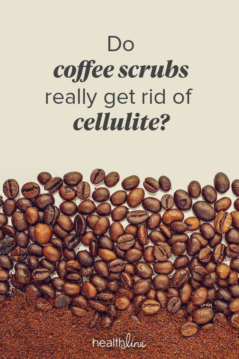 dd902667b4ec1 Coffee Scrub for Cellulite: Does It Work, How to Use It, and More