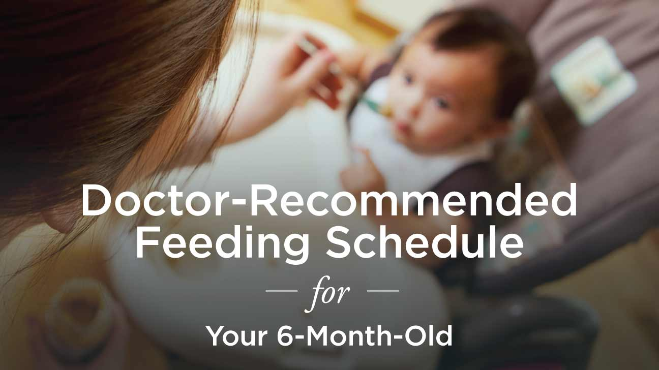 6 month old feeding schedule a doctor recommended plan what do i feed my baby forumfinder Gallery