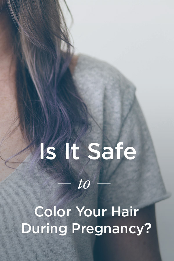 Dying Hair While Pregnant: Is It Safe?