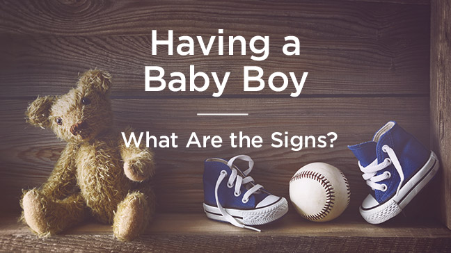 Signs You Re Having A Boy How To Tell
